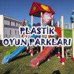 Plastik Oyun Parkları